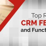 What Are Various Features of CRM Software
